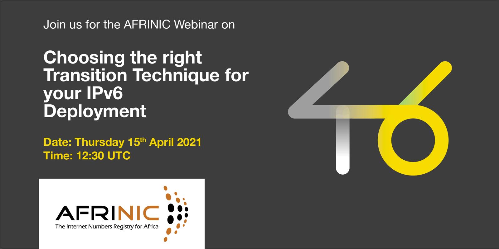 Inscreva-se no webinar AFRINIC 'Escolha a técnica de transição adequada para o seu IPv6 Desdobramento, desenvolvimento'