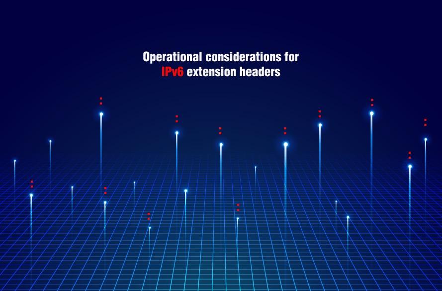 Por que suas considerações operacionais para IPv6 Cabeçalhos de extensão nunca funcionam da maneira que você planeja