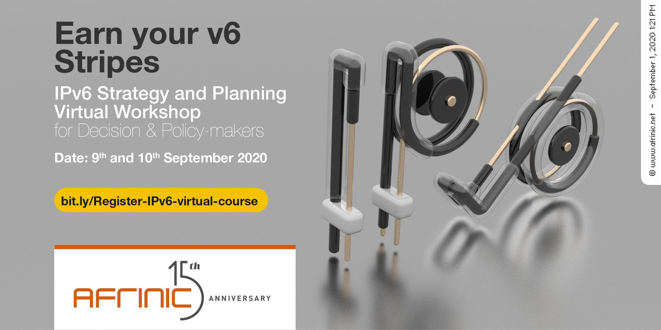 IPv6 Strategy and Planning Virtual Workshop for Decision and Policymakers