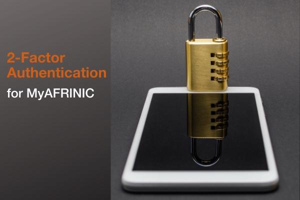 2-عامل المصادقة ل MyAFRINIC