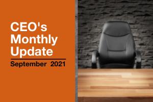 Mise à jour mensuelle du PDG - Septembre 2021